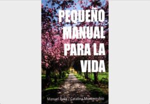 Book cover of Pequeño Manual para la Vida